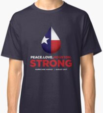 Peace Love Houston Strong - Hurricane Harvey Classic T-Shirt
