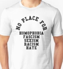 No Place For Homophobia Quote T-Shirt