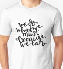 Portal: We do what we must because we can. T-Shirt