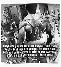 Bodybuilding Is Mind, Body and Spirit Poster