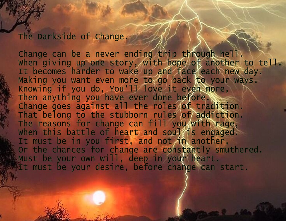 The Darkside of Change by opinionated