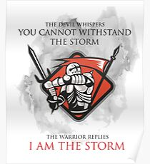 Knights Templar Medieval I Am The Storm T-Shirt  Poster