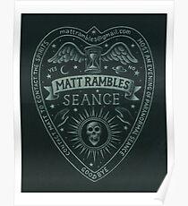 Matt Rambles Seance Poster