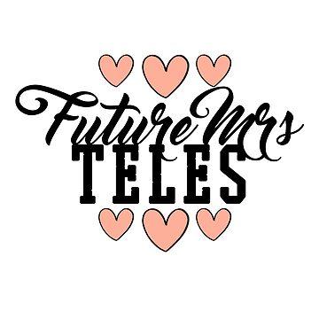 Future Mrs (Tasya) Teles by ainsiibabes