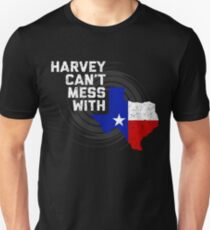 harvey cant mess with texas T-Shirt