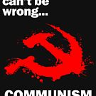 Communism Kills by BarbwireCult