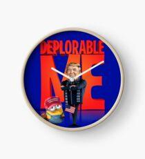 Deplorable Me with Tru  Clock