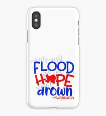 Our Hope Won't Drown - Disaster Relief Efforts iPhone Case/Skin