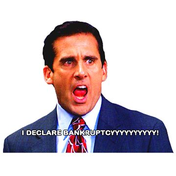 I declare bankruptcy - Michael Scott - The Office - Funny Quote by sbaldesco