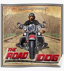 The Road Dog (vintage promo) Poster