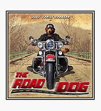 The Road Dog (vintage promo) Photographic Print