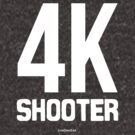 4K Shooter by kaysha