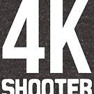 4K Shooter by kaysha