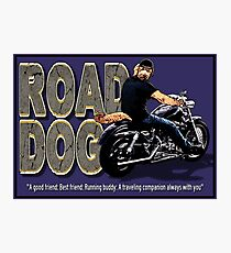 The Road Dog Defined Photographic Print
