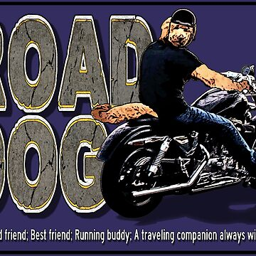 The Road Dog Defined by torg