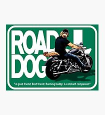 The Road Dog Highway Sign Photographic Print