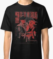 Die Die My Darling Classic T-Shirt