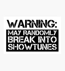 Lámina fotográfica Advertencia: puede irrumpir aleatoriamente en showtunes