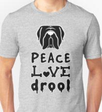 Mastiff love! Peace. love. drool - the perfect Mastiff design Unisex T-Shirt