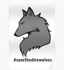 #SavetheDirewolves Poster