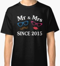 Cool Gifts For Wedding Anniversary Since 2015. Funny T-shirt For Couples Classic T-Shirt