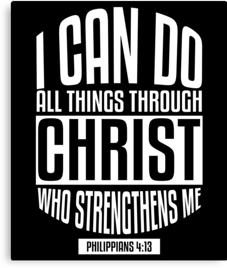 Bible Verse I Can Do All Things Through Christ Philippians 413