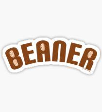 Beaner-Mexican Beaner-Pinto Beaner Sticker