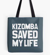 Kizomba Saved my Life Tote Bag
