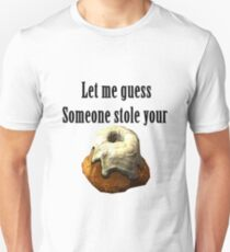 Someoen stole your sweetroll Skyrim T-Shirt
