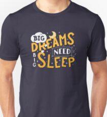 Big dreams need big sleep - Night Slim Fit T-Shirt