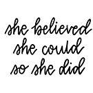 «'Ella creía que ella podía, así que ella hizo' letras» de bloemsgallery