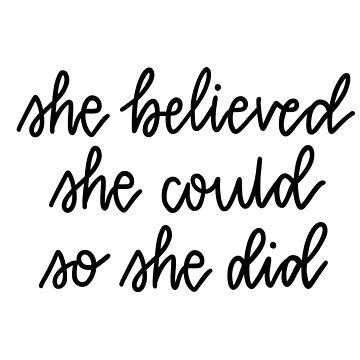 'Ella creía que ella podía, así que ella hizo' letras de bloemsgallery