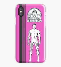 The Bionic Man / Toys Tribute Part. I. iPhone Case/Skin