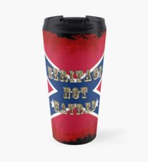 Heritage, Not Hatred - Confederate Flag Travel Mug