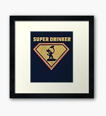 Super drinker - funny boozer Framed Print