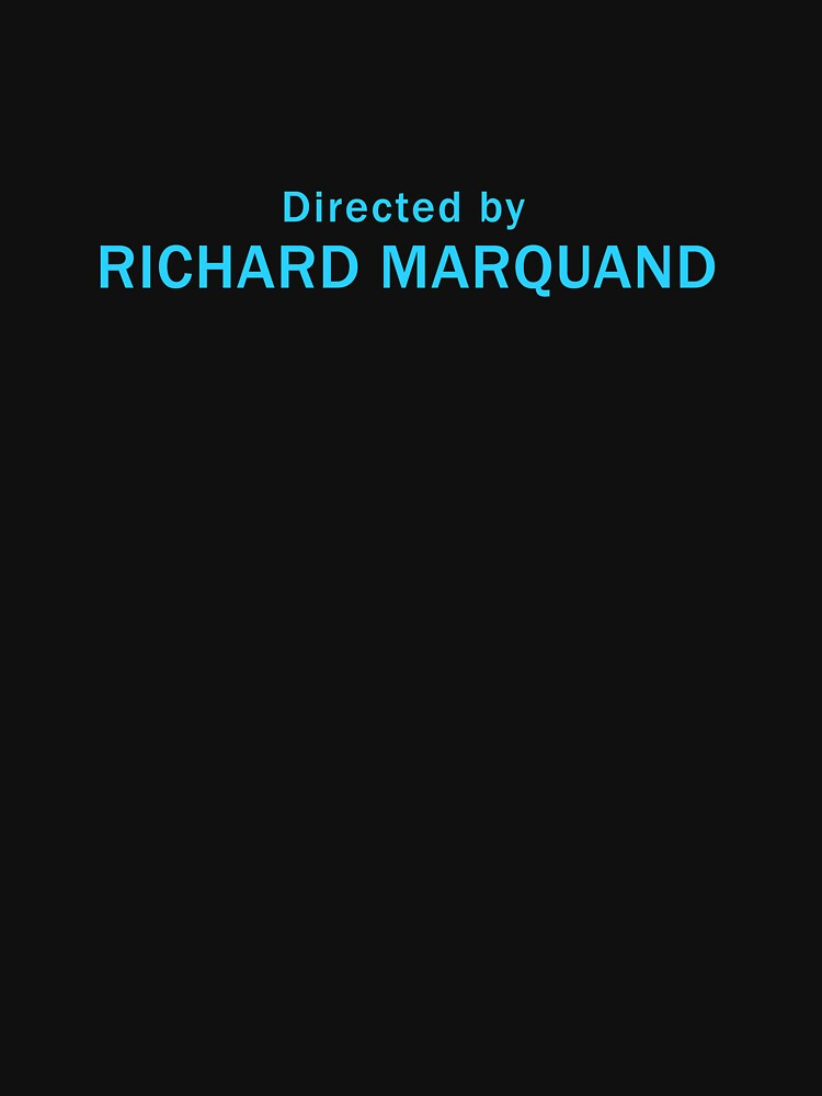 Star Wars Episode VI: Return of the Jedi   Directed by Richard Marquand by directees