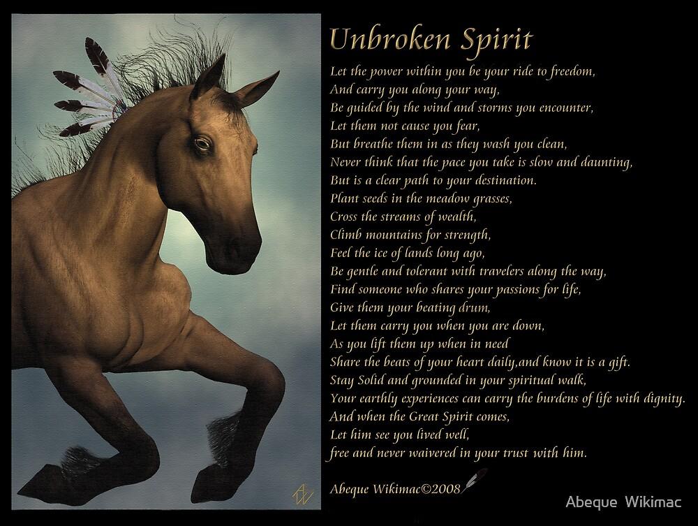 Unbroken Spirit by Abeque  Wikimac