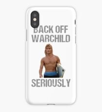 back off warchild seriously iPhone Case/Skin
