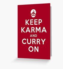Keep Karma And Curry On [iPad / Phone cases / Prints / Clothing / Decor] Greeting Card