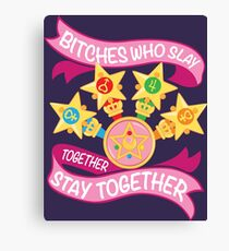 Slay Together, Stay Together - Sailor Scouts Canvas Print