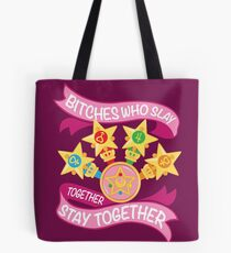 Slay Together, Stay Together - Sailor Scouts Tote Bag
