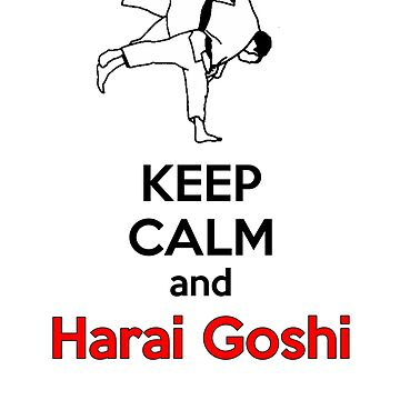 Keep Calm HARAI GOSHI! by NateSempai