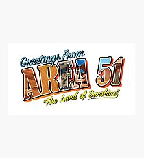 Greetings From Area 51 The Land Of Sunshine Photographic Print