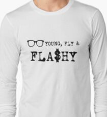 Young Fly And Flashy T-Shirt