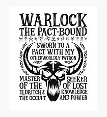 WARLOCK, The Pact-Bound - Dungeons & Dragons (Black Text) Photographic Print