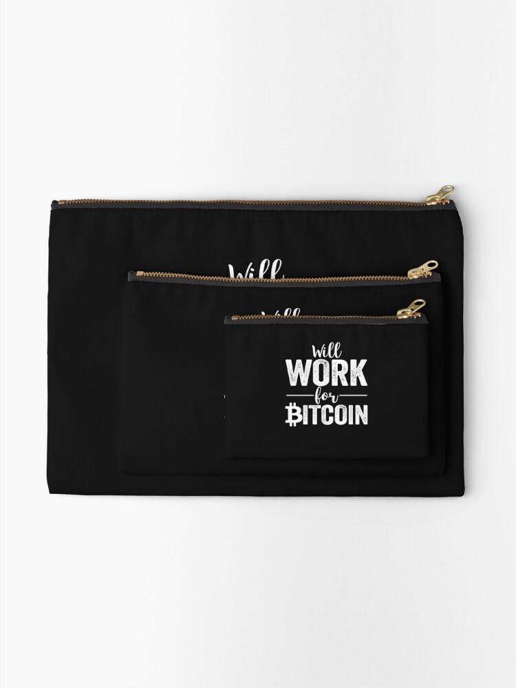 Alternative Ansicht von Wird für Bitcoin arbeiten Täschchen