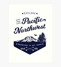 Explore The Pacific Northwest Art Print