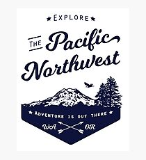 Explore The Pacific Northwest Photographic Print