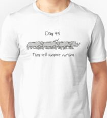 Day 45. They still suspect nothing (small text) Unicorn and Rhinos T-Shirt