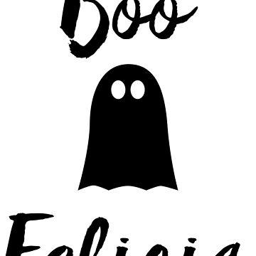 Boo Felicia by reparteeshirts